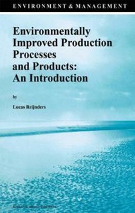 Environmentally Improved Production Processes and Products: An I