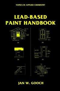 Lead-Based Paint Handbook