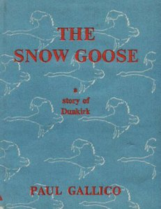 The Snow Goose - A Story of Dunkirk