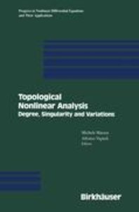 Topological Nonlinear Analysis