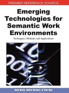Emerging Technologies for Semantic Work Environments: Techniques