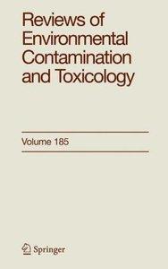 Reviews of Environmental Contamination and Toxicology 185