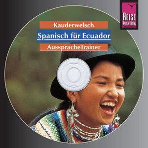 Spanisch für Ecuador. Kauderwelsch AusspracheTrainer. CD