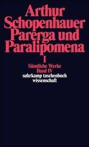 Parerga und Paralipomena I. Kleine philosophische Schriften