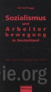 Sozialismus und Arbeiterbewegung in Deutschland 01