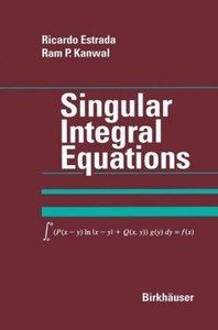 Singular Integral Equations