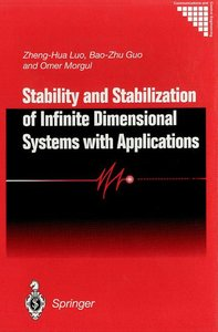 Stability and Stabilization of Infinite Dimensional Systems with