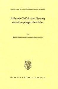 Fallstudie Trifylia zur Planung eines Campingplatzbetriebes