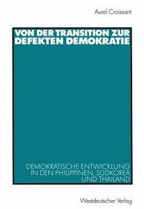 Von der Transition zur defekten Demokratie