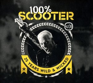 100% Scooter-25 Years Wild&Wicked(Limited 5CD-Digipak)