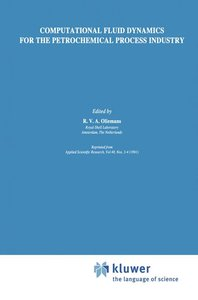 Computational Fluid Dynamics for the Petrochemical Process Indus