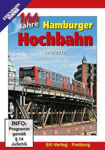 100 Jahre Hamburger Hochbahn