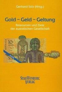 Gold - Geld - Geltung