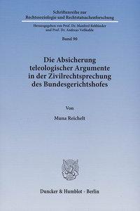 Die Absicherung teleologischer Argumente in der Zivilrechtsprech