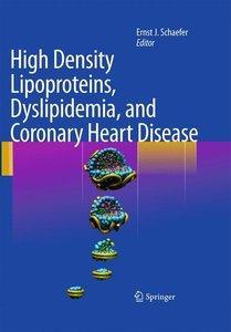 High Density Lipoproteins, Dyslipidemia, and Coronary Heart Dise