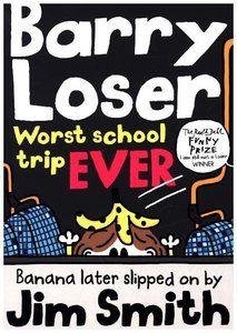 Barry Loser Worst. School. Trip. Ever