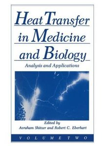 Heat Transfer in Medicine and Biology