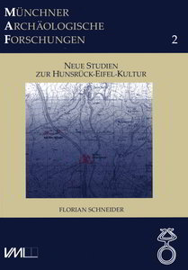 Neue Studien zur Hunsrück-Eifel-Kultur