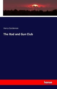 The Rod and Gun Club