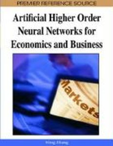 Artificial Higher Order Neural Networks for Economics and Busine