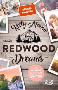Redwood Dreams - Es beginnt mit einem Lächeln