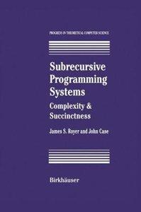 Subrecursive Programming Systems