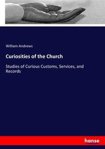 Curiosities of the Church