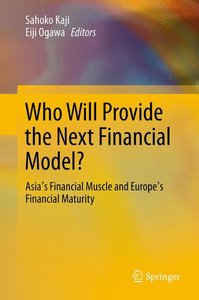 Who Will Provide the Next Financial Model?