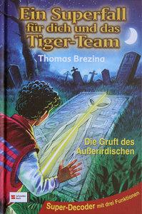 Ein Superfall für dich und das Tiger-Team 06. Die Gruft des Auße