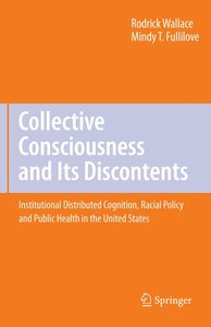 Collective Consciousness and Its Discontents: