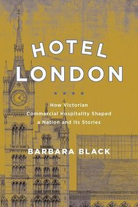 Hotel London: How Victorian Commercial Hospitality Shaped a Nati