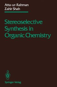 Stereoselective Synthesis in Organic Chemistry