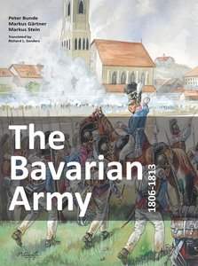 The Bavarian Army 1806-1813