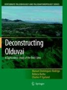 Deconstructing Olduvai: A Taphonomic Study of the Bed I Sites