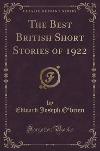 The Best British Short Stories of 1922 (Classic Reprint)