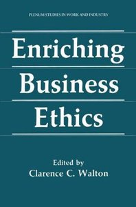 Enriching Business Ethics