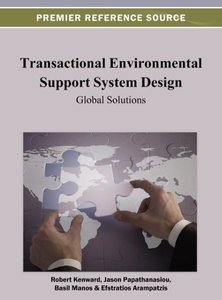 Transactional Environmental Support System Design: Global Soluti