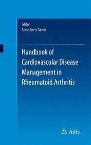 Cardiovascular Complications of Rheumatologic Disease: Rheumatoi