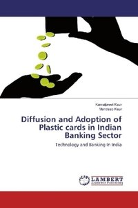 Diffusion and Adoption of Plastic cards in Indian Banking Sector
