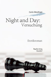 Night and Day 02: Versuchung