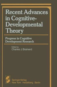 Recent Advances in Cognitive-Developmental Theory