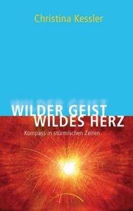 Wilder Geist - Wildes Herz