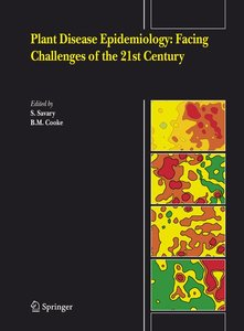 Plant Disease Epidemiology: Facing Challenges of the 21st Centur
