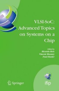 VLSI-SoC: Advanced Topics on Systems on a Chip