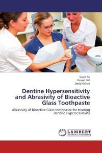 Dentine Hypersensitivity and Abrasivity of Bioactive Glass Tooth