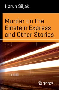 Murder on the Einstein Express and other stories