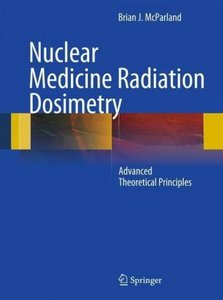 Nuclear Medicine Radiation Dosimetry