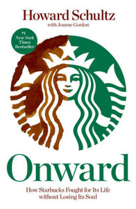 Onward. Die Erfolgsstory Starbucks, English Edition .