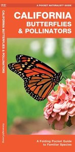 California Butterflies & Pollinators: A Folding Pocket Guide to