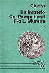 De imperio Cn. Pompei und Pro L. Murena. Text